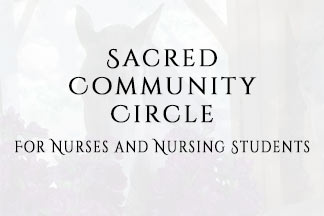 Sacred Community Circle for Nurses